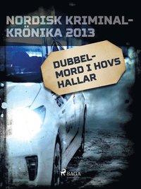 Skopia.it Dubbelmord i Hovs Hallar Image