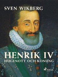 Skopia.it Henrik IV : Hugenott och konung Image