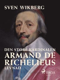 Skopia.it Den store kardinalen Armand de Richelieus levnad Image