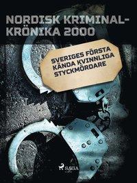 Skopia.it Sveriges första kända kvinnliga styckmördare Image
