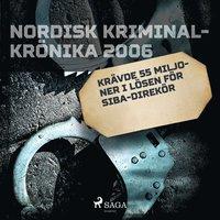 Skopia.it Krävde 55 miljoner i lösen för Siba-direktör Image