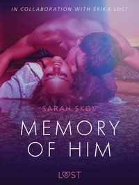 Memory of Him - erotic short story (e-bok)