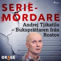 Skopia.it Andrej Tjikatilo ? Buksprättaren från Rostov Image