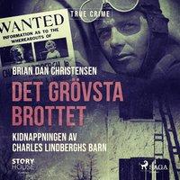 Radiodeltauno.it Det grövsta brottet - Kidnappningen av Charles Lindberghs barn Image