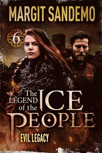 The Ice People 6 - Evil Legacy (e-bok)