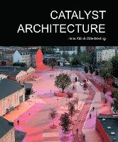 Catalyst Architecture (inbunden)