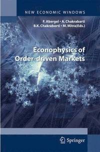 Econophysics of Order-driven Markets (inbunden)