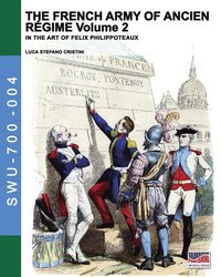 The French army of Ancien Regime Vol. 2 (häftad)