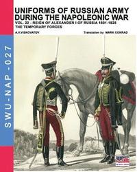 Uniforms of Russian army during the Napoleonic war vol.22 (häftad)