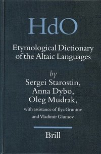 Etymological Dictionary of the Altaic Languages (3 Vols) (inbunden)