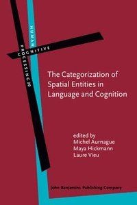 The Categorization of Spatial Entities in Language and Cognition (inbunden)