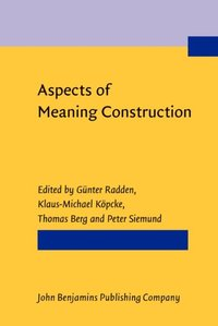 Aspects of meaning construction e bok gunter radden for Definition construction