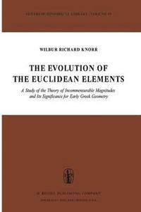 The Evolution of the Euclidean Elements (häftad)