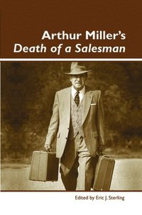 arthur millers death of a salesman as a tragedy Arthur miller's death of a salesman can be measured against aristotle's notions of tragedy expressed in his poetics, involving a fall caused by hamartia and.
