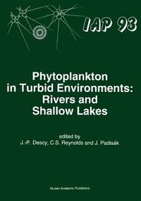 Phytoplankton in Turbid Environments: Rivers and Shallow Lakes (häftad)
