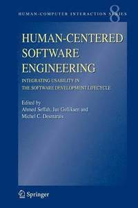 Human-Centered Software Engineering - Integrating Usability in the Software Development Lifecycle (häftad)