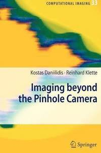 Imaging Beyond the Pinhole Camera (häftad)