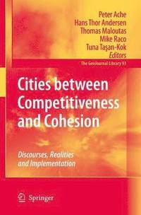 Cities between Competitiveness and Cohesion (häftad)