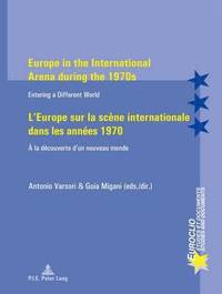 Europe in the International Arena during the 1970s / L'Europe sur la scene internationale dans les annees 1970 (häftad)