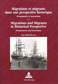 Migrations and Migrants in Historical Perspective (häftad)
