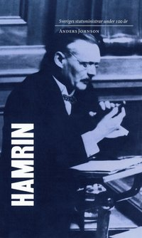 Skopia.it Sveriges statsministrar under 100 år : Felix Hamrin Image