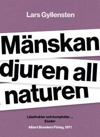 Rsfoodservice.se Mänskan djuren all naturen : läsefrukter och komplotter ... Image