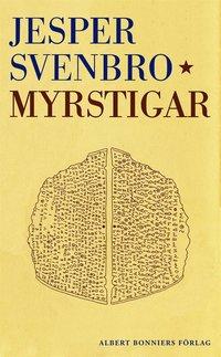 Rsfoodservice.se Myrstigar : figurer för skrift och läsning i antikens Grekland Image