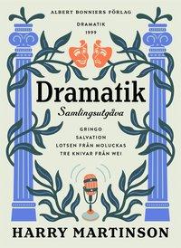 Skopia.it Dramatik : samlingsutgåva. Gringo; Salvation; Lotsen från Moluckas; Tre knivar från Wei Image
