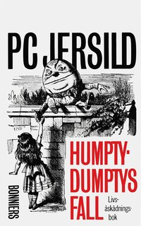 Rsfoodservice.se Humpty-Dumptys fall : livsåskådningsbok Image