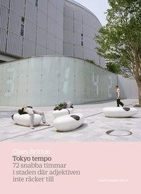 Skopia.it Tokyo tempo : 72 snabba timmar i staden där adjektiven inte räcker till Image