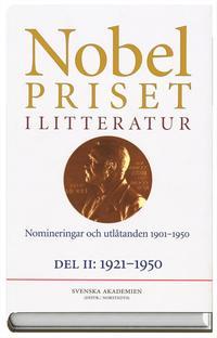 Nobelpriset i litteratur : Nomineringar och utlåtanden 1901-1950. D. 2, 1921-1950 1986:29