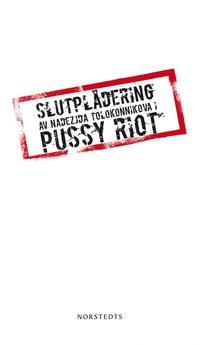 Tortedellemiebrame.it Pussy Riot: Slutplädering Image