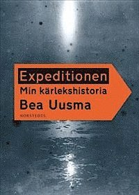 Expeditionen : min kärlekshistoria (e-bok)
