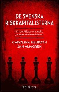 Radiodeltauno.it De svenska riskkapitalisterna : en berättelse om makt, pengar och hemligheter Image