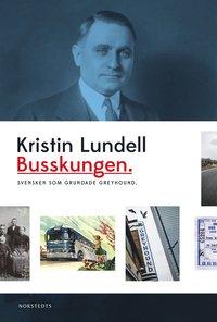Skopia.it Busskungen : svensken som grundade Greyhound Image