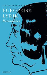 Europeisk lyrik : Romantiken