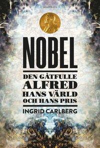 Radiodeltauno.it Nobel : den gåtfulle Alfred, hans värld och hans pris Image