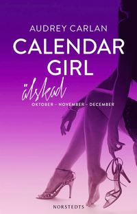 Calendar Girl. Älskad : oktober, november, december (häftad)