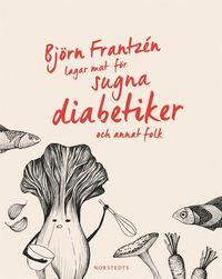 Radiodeltauno.it Björn Frantzén lagar mat för sugna diabetiker och annat folk Image