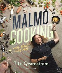 Radiodeltauno.it Malmö cooking : min stad - vår mat Image