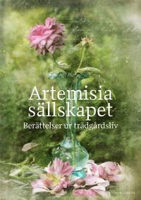 Skopia.it Artemisiasällskapet : berättelser ur trädgårdsliv Image