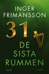 De sista rummen av Inger Frimansson, omslagsbild. En av de böcker jag läste 2019.