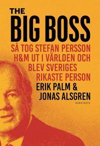 Radiodeltauno.it The Big Boss : så tog Stefan Persson H&M ut i världen och blev Sveriges rikaste person Image