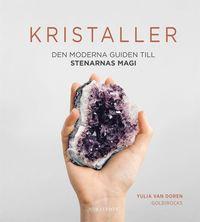 Skopia.it Kristaller : den moderna guiden till stenarnas magi Image