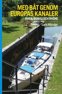 Rsfoodservice.se Med båt genom Europas kanaler : Rhen, Donau och Rhône Image