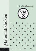 Matematikboken för vuxna VM3 Lärarhandledning
