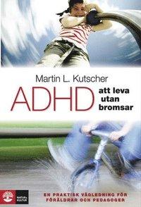 Radiodeltauno.it ADHD - att leva utan bromsar : en praktisk vägledning Image