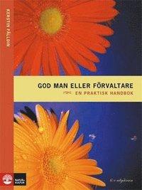 Skopia.it God man eller förvaltare : en praktisk handbok Image