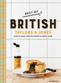 Best of British : Taylors & Jones (inbunden)