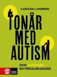 Tonår med autism och asperger : en föräldraguide